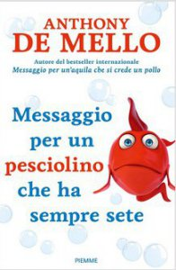 Copertina di 'Messaggio per un pesciolino che ha sempre sete'