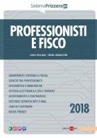 Professionisti e Fisco 2018 - Carlo Delladio, Mario Mario Jannaccone