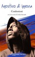 Confessioni - Agostino di Ippona