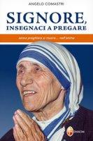 Signore, insegnaci a pregare - Comastri Angelo
