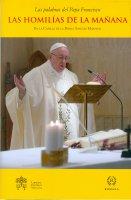 Las Homilías de la mañana. En la Capilla de la Domus Sanctae Marthae. Volumen 9 - Francesco (Jorge Mario Bergoglio)