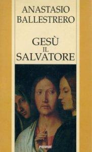 Copertina di 'Gesù il Salvatore'