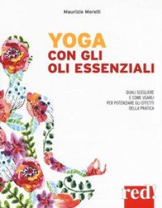Copertina di 'Yoga con gli oli essenziali'