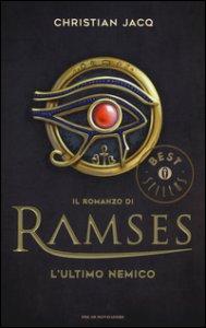 Copertina di 'L' ultimo nemico. Il romanzo di Ramses'