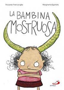 Copertina di 'La bambina mostruosa'