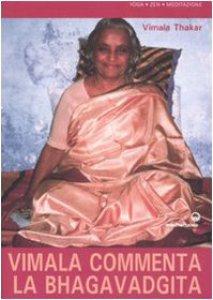 Copertina di 'Vimala commenta la Bhagavadgita. Capitoli 1-12'