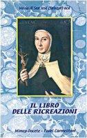 Il libro delle ricreazioni - Maria de San José