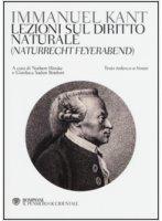 Lezioni sul diritto naturale (Naturrecht Feyerabend) - Immanuel Kant