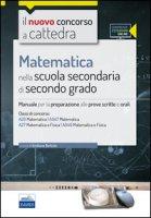 CC4/26 Matematica nella scuola secondaria di II grado. Per le classi A26 (A047) e A27 (A049). Con espansione online
