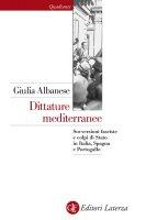 Dittature mediterranee - Giulia Albanese