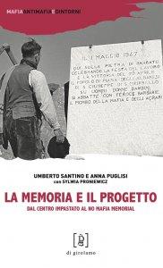 Copertina di 'La memoria e il progetto'