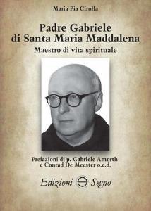 Copertina di 'Padre Gabriele di Santa Maria Maddalena'