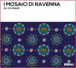 Copertina di 'I mosaici di Ravenna da colorare'