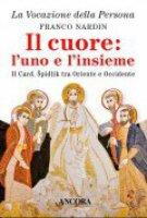 Il cuore: l'uno e l'insieme - Franco Nardin