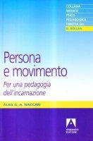 Persona e movimento - Naccari Alba G.