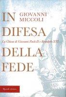 In difesa della fede - Giovanni Miccoli