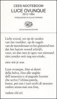 Luce ovunque (2012-1964) - Nooteboom Cees