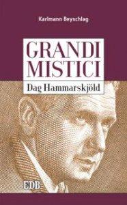 Copertina di 'Dag Hammarskjöld. Grandi mistici'