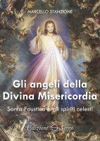 Gli angeli della Divina Misericordia - Marcello Stanzione