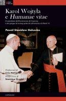 Karol Wojtyla e «Humanae Vitae» - Pawe Stanisaw Gauszka