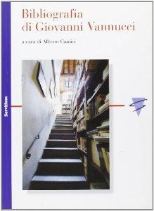 Copertina di 'Bibliografia di Giovanni Vannucci'
