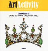 Art activity. Corona del re. Simboli dei sovrani e preziosi da favola