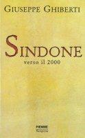 Sindone verso il 2000 - Giuseppe Ghiberti