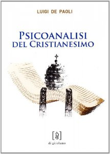 Copertina di 'Psicoanalisi del cristianesimo'