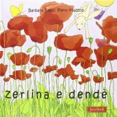Zerlina e Dendè - Mazzoli Piero, Seppi Barbara