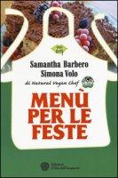 Menù per le feste - Barbero Samantha, Volo Simona