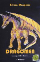 Dragomen. La saga di re Dracoo - Dragone Elena