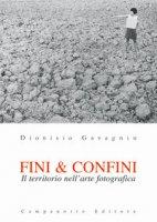 Fini & confini. Il territorio nell'arte fotografica - Gavagnin Dionisio