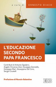 Copertina di 'L' educazione secondo papa Francesco'