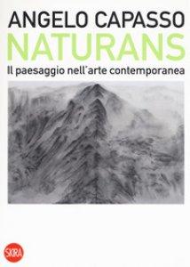 Copertina di 'Naturans. Il paesaggio nell'arte contemporanea'