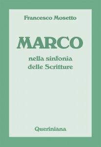 Copertina di 'Marco nella sinfonia delle Scritture'