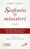 Sinfonia di ministeri - Fabio Fabene