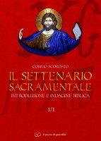 Il settenario sacramentale. Introduzione e indagine biblica - Scordato Cosimo