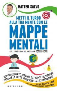 Copertina di 'Metti il turbo alla tua mente con le mappe mentali'
