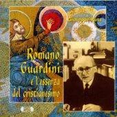 Romano Guardini e l'essenza del cristianesimo. Das Wesen des Christentums - Ruta Giuseppe