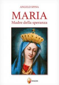 Copertina di 'Maria Madre della speranza'
