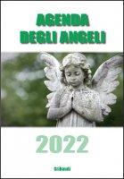 Agenda degli Angeli 2022 - Marcello Stanzione, Cecilia Perotti