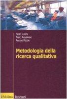 Metodologia della ricerca qualitativa - Alivernini Fabio,  Lucidi Fabio,  Pedon Arrigo