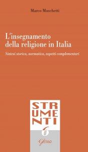 Copertina di 'L'insegnamento della religione in Italia'