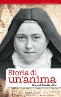 Storia di un'anima. - Teresa di Lisieux (santa)