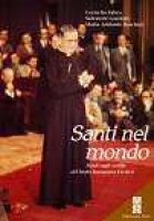 Santi nel mondo - Fabro Cornelio, Garofalo Salvatore, Raschini M. Adelaide