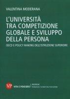 L'università tra competizione globale e sviluppo della persona - Valentina Moderana