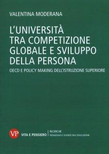 Copertina di 'L'università tra competizione globale e sviluppo della persona'