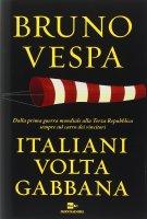 Italiani voltagabbana - Bruno Vespa