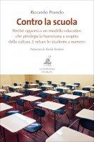 Contro la scuola - Riccardo Prando
