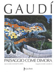 Copertina di 'Gaudí. Paesaggio come dimora'